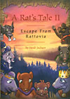 A Rat's Tale II: Escape From Rattovia
