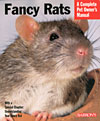Fancy Rats: A Complete Pet Owner's Manual