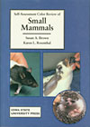 Self-Assessment Color Review of Small Mammals