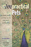 A Practical Guide to Impractical Pets