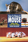 Guide to Owning a Mouse