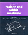 Handbook of Rodent and Rabbit Medicine