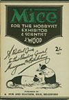 Mice for the Hobbyist, Exhibitor & Scientist 1959