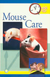 Quick & Easy Mouse Care