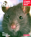 Rats: A Complete Pet Owner's Manual 2013
