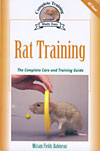 Rat Training: The Complete Care and Training Guide