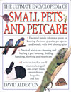 The Ultimate Encyclopedia of Small Pets and Petcare