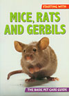 Starting With Mice, Rats and Gerbils